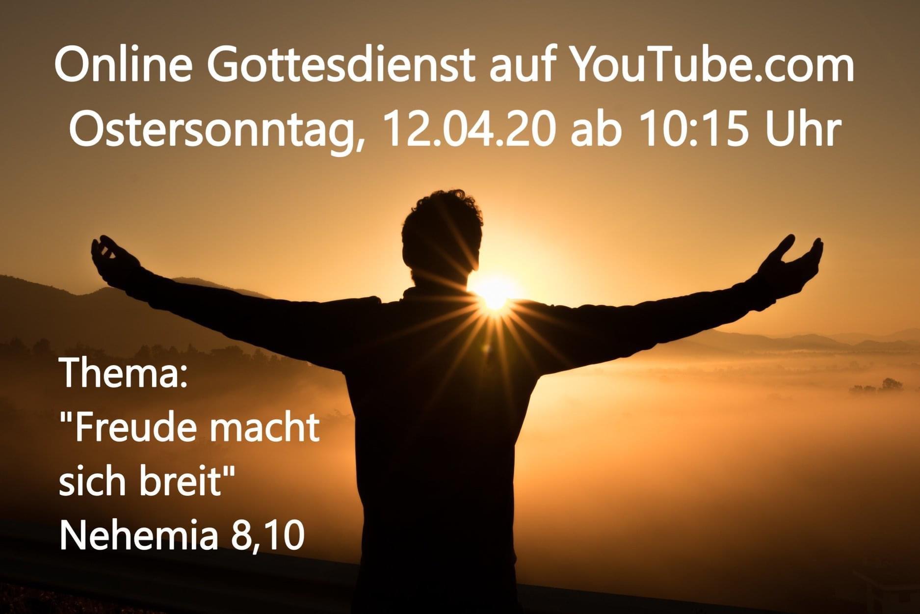 Freude macht sich breit - Online-Gottesdienst vom 12.04.2020 (Ostersonntag)