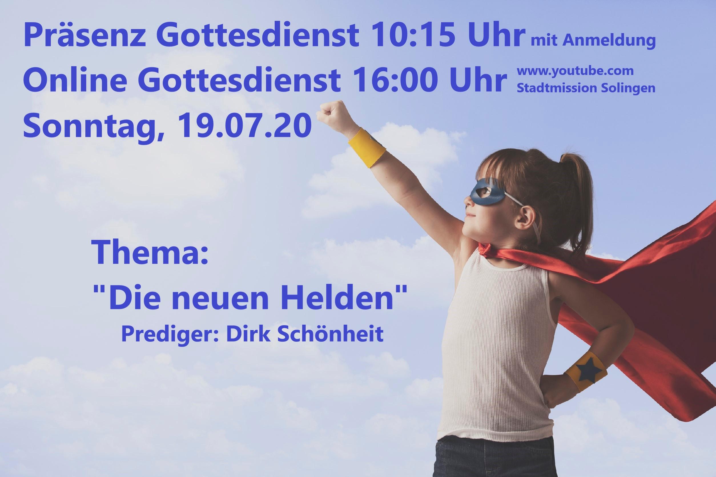 Die neuen Helden - Online-Gottesdienst vom 19.07.2020